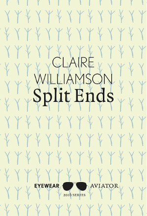 Split Ends by Claire Williamson