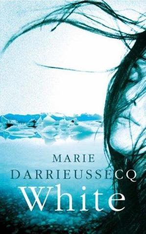 White by Marie Darrieussecq