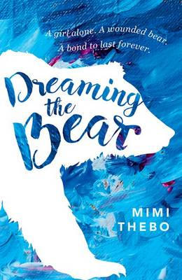 Dreaming The Bear by Mimi Thebo