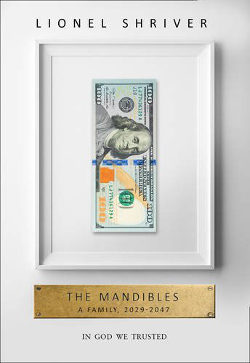 The Mandibles A Family