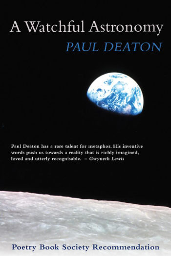 A Watchful Astronomy by Paul Deaton