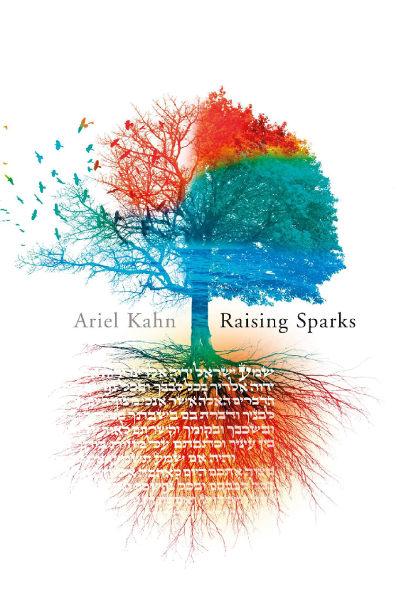 Raising Sparks by Ariel Kahn