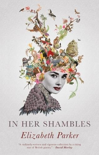 In Her Shambles by Elizabeth Parker