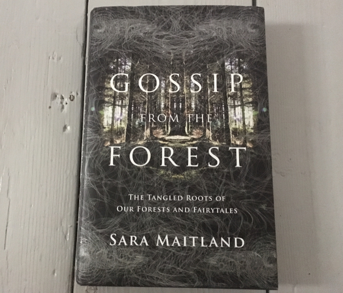 Gossip from the Forest by Sara Maitland