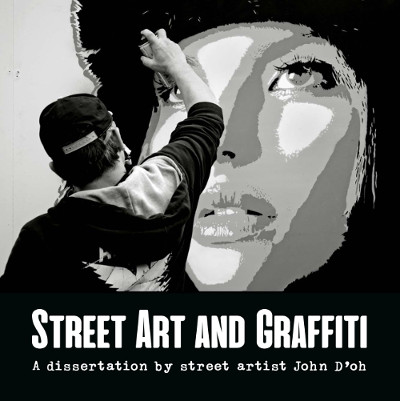 Street Art And Graffiti A Dissertation book cover