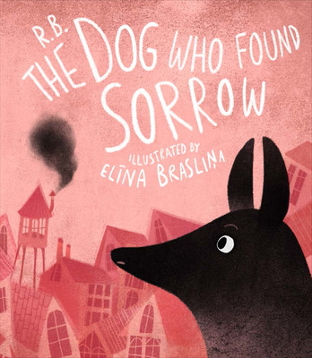 The_Dog_Who_Found_Sorrow