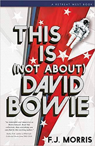 This Is (Not About) David Bowie by F. J. Morris cover