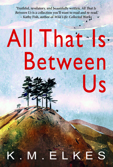 All That Is Between Us