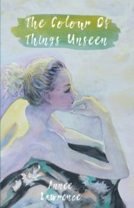 THE COLOUR OF THINGS UNSEEN cover